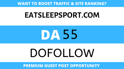 Publish Guest Post on Eatsleepsport - Eatsleepsport.com - DA55