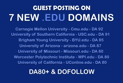EDU Guest Posting on 7 NEW EDU Domains - DA 80+ Dofollow
