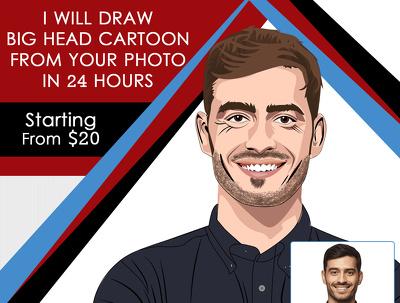 Draw big head cartoon from your photo