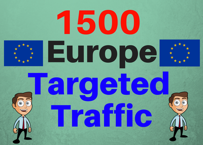 1500 Europe web traffic visitors to your website or blog