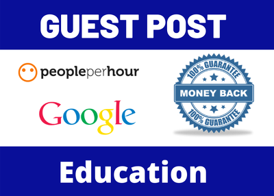 Write & Publish 4 Guest Post Blog Post On Education Niche Web