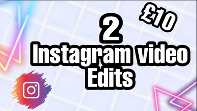 2 Instagram video edits for just £10!
