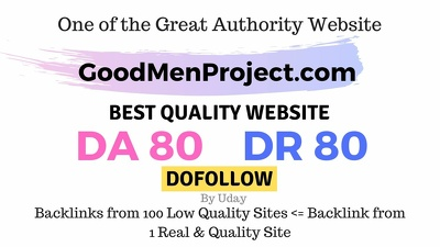 Publish post on GoodMenProject.com DA80, DR80 Dofollow Link