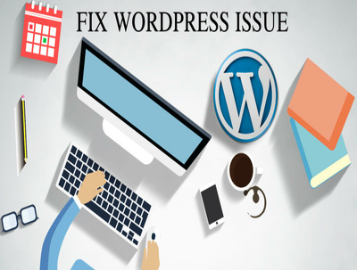 Fix your WordPress Issues/Problems