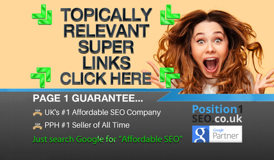 Topically Relevant  Ultra Powerful SEO Backlinks