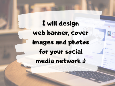 Design banners and cover images for your social media sites
