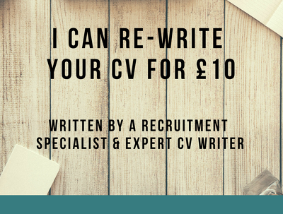 Re-write or Re-design your CV for £10