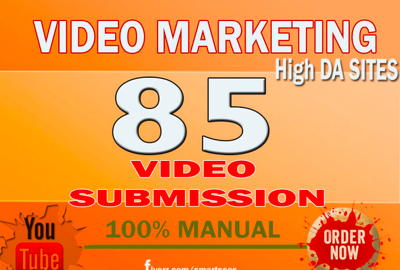 Make video submission on 85 video sharing sites with high DA PA
