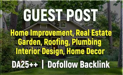 Guest Post on PR 5, DA 30 Home Design & Home Improvement Blog