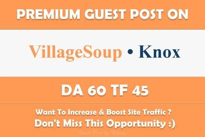 Write & Publish Guest Post on Knox.villagesoup.com - DA 60