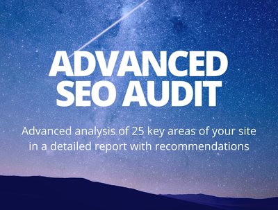 Provide an advanced SEO audit of your site (with report)