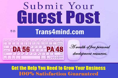 Write & publish a HQ guest post on Trans4mind.com - DA 71