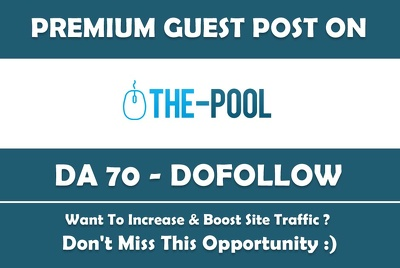 guest Post on The Pool. The-Pool.com - DR70 Dofollow Link