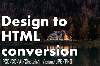 Convert your design into responsive HTML