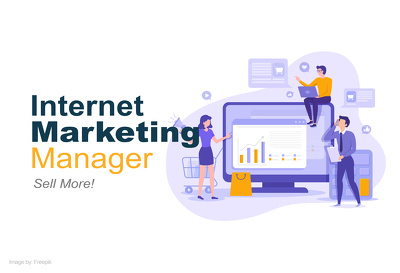 Be your Internet Marketing Manager for 5 days | Sell more!