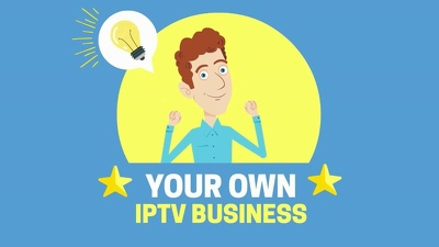 Help you start your own Live Tv (IPTV) Business