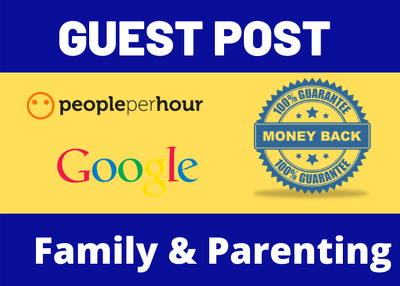 Write & Publish 4 Guest Post Blog Post On Family Niche Website