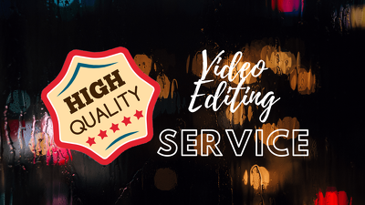 Video Editing Service (Unlimited Revisions)