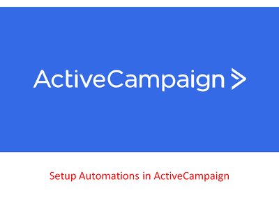 Setup automations in activecampaign