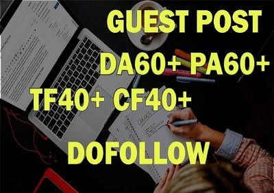 Do 10 High Authority Guest post DA60+  PA60+ TF40+ Dofollow blog