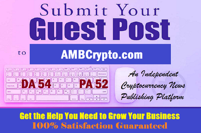 Cryptocurrency Guest Post on AMBCrypto with Dofollow- DR 71