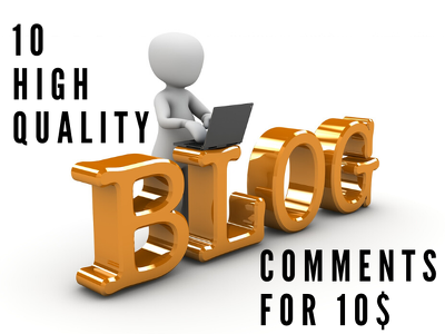 Post 10 high quality and customized blog comments on your blog