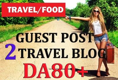 Write & guest post 2 Travel/Food High Authority DA81 blog