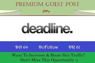 Write & Publish HQ Guest Post on DeadlineNews.co.uk - DA 64