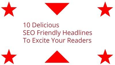 Create a list of 10 article headlines/SEO blog post ideas