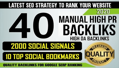 40 High DA Backlinks, 2000+ Social Signals, 10 Top Bookmarking