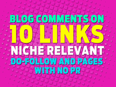 ProProvide you 10 manually dofollow niche relevant blog comments