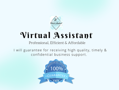 Be Your Virtual/Administrative Assistant for 2 Days