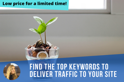 Complete keyword research to find top keywords for your site