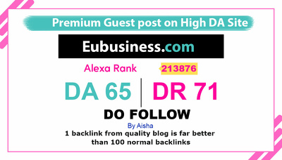 Guest post on Eubusiness – Eubusiness.com DA 65 DR 71 Do follow