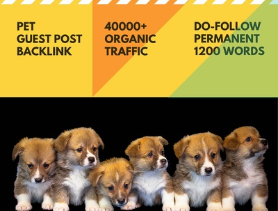 Dog pet high quality dofollow permanent guest post 1200 words