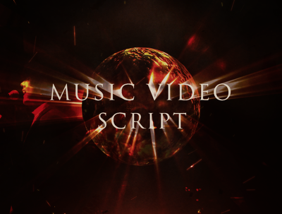 Write a script for your music video