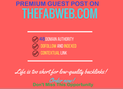 write and Publish Premium Guest Post on TheFabWeb.com