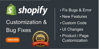 Do a customization and fix error & bugs in your Shopify Store