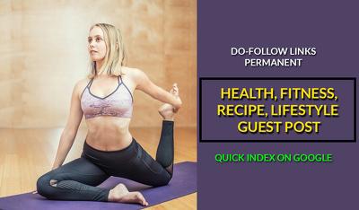 Publish guest post on Health, Fitness & Recipe Blog DA 30+