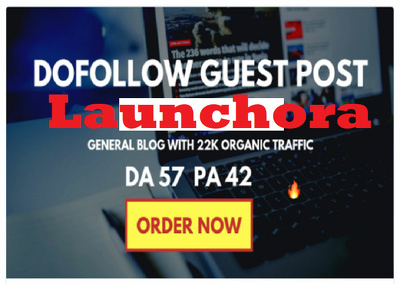 i will write and post a guest post on launchora