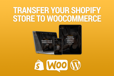 Transfer Your Shopify Store To WooCommerce