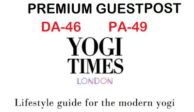 write and Publish Premium Guest Post on yogitimes.com