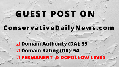 Publish guest post on ConservativeDailyNews.com, DA 59 DR 54