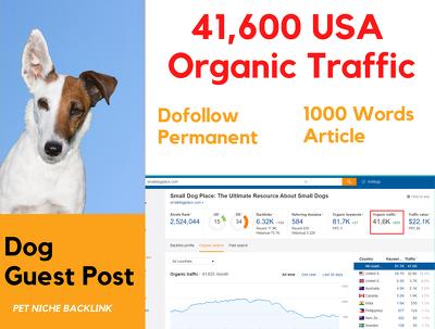 USA Dog pet niche Guest post Dofollow backlink write 1200 words