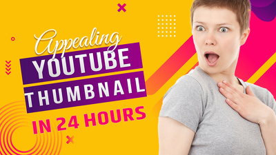 Design attractive YouTube thumbnail in 24 hours