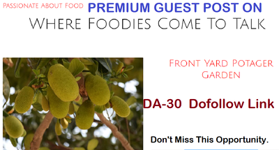 add High-Quality Dofollow Guest Post on Passionateaboutfood.net