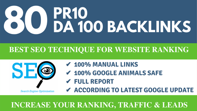 create 80 PR10 SEO BackIinks on DA100 sites Plus Edu Links