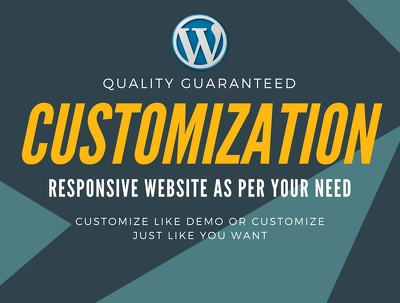 Do Wordpress Customization Or Wordpress Theme Customization