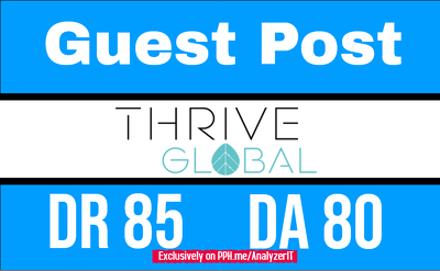 publish on Editorial Site ThriveGlobal DR85 Dofollow Backlink