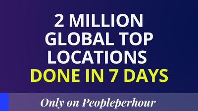 Create 2 million global top locations